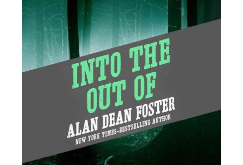 Into the Out of (MP3-CD) (Alan Dean Foster) - image 1 of 1