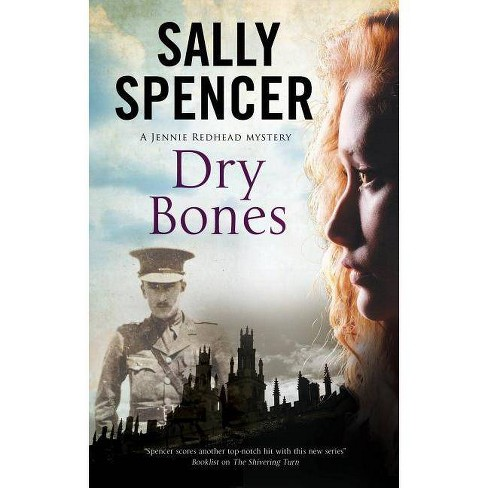 Dry Bones - (Jennie Redhead Mystery) by  Sally Spencer (Paperback) - image 1 of 1