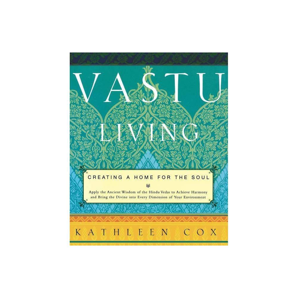 Vastu Living By Kathleen Cox Paperback