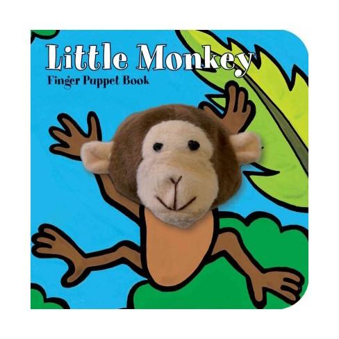 Little Monkey Finger Puppet Book - (Little... (Chronicle Board Books)) (Board Book) - image 1 of 1