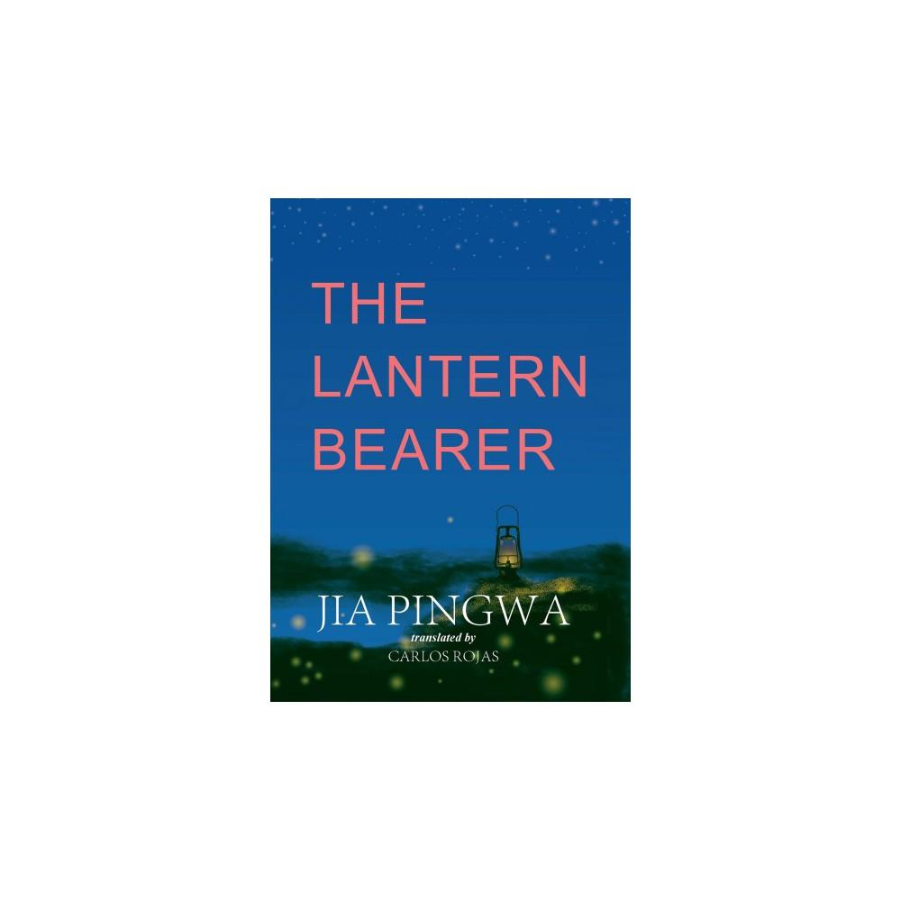 Lantern Bearer (Hardcover) (Jia Pingwa)
