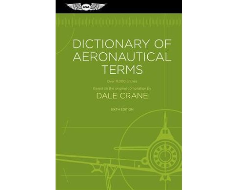 Dictionary of Aeronautical Terms : Over 11,000 Entries (Paperback) (Dale Crane) - image 1 of 1