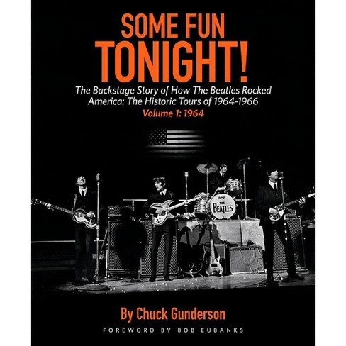 Backbeat Books Some Fun Tonight Vol 1! The Backstage Story of How the Beatles Rocked America '64 - '66 - image 1 of 1