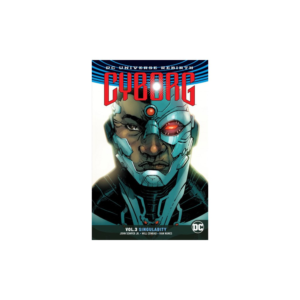 Cyborg 3 : Singularity - (Cyborg) by Jr. John Semper & Kevin Grevioux (Paperback)