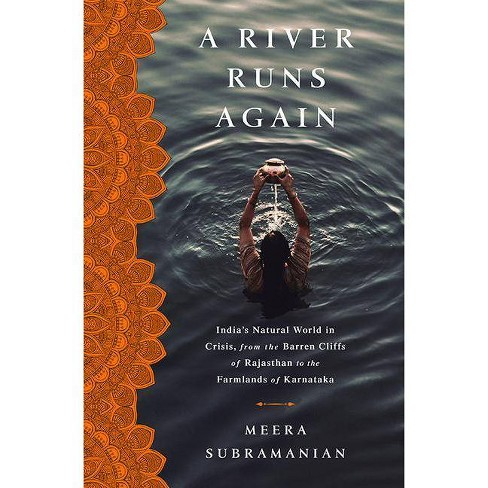 A River Runs Again - by  Meera Subramanian (Hardcover) - image 1 of 1