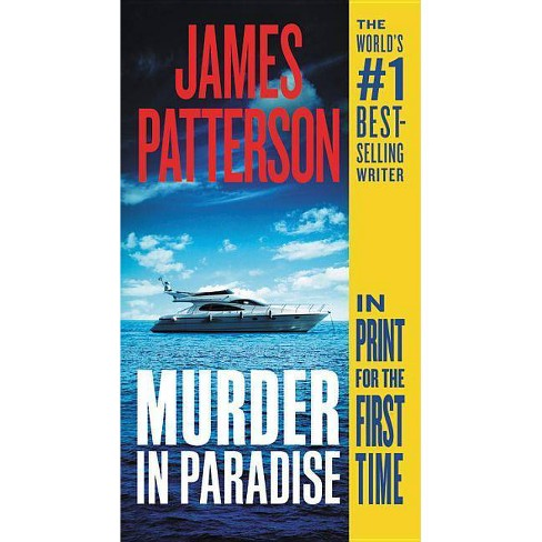 Murder in Paradise -  by James Patterson (Paperback) - image 1 of 1