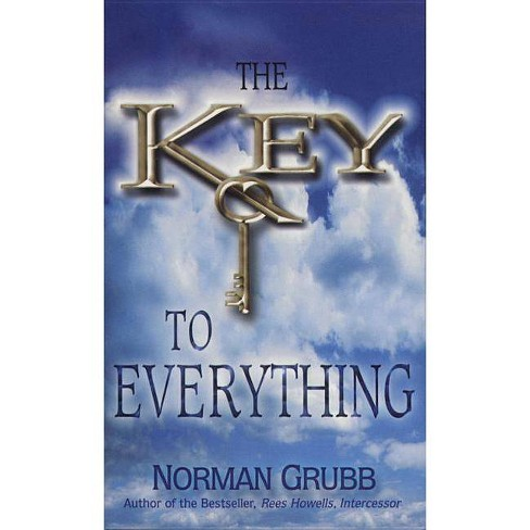Key to Everything - by  Norman Percy Grubb (Paperback) - image 1 of 1