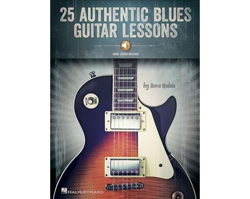 25 Authentic Blues Guitar Lessons -  by Dave Rubin (Paperback) - image 1 of 1