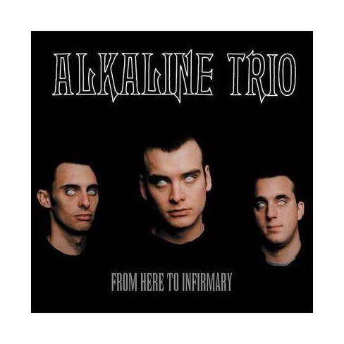 Alkaline Trio - From Here to Infirmary (Vinyl) - image 1 of 1