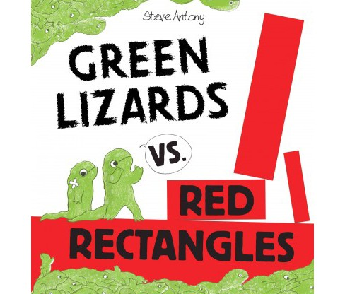 Green Lizards Vs. Red Rectangles (School And Library) (Steve Antony) - image 1 of 1