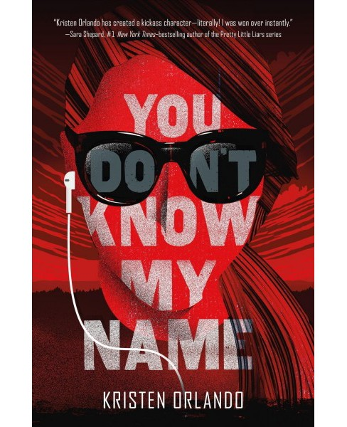 You Don't Know My Name -  Reprint (Black Angel Chronicles) by Kristen Orlando (Paperback) - image 1 of 1