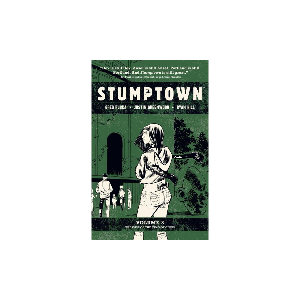 Stumptown 3 : The Case of the King of Clubs - (Stumptown) by Greg Rucka (Paperback)