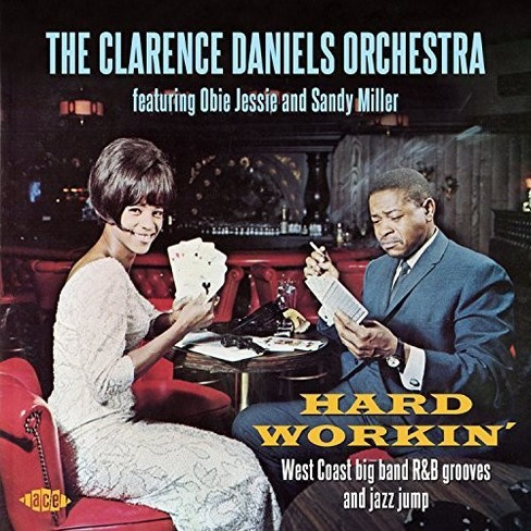 Clarence Daniels - Hard Workin (CD) - image 1 of 1