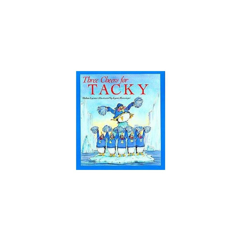 Three Cheers for Tacky (Reissue) (Paperback) (Helen Lester)