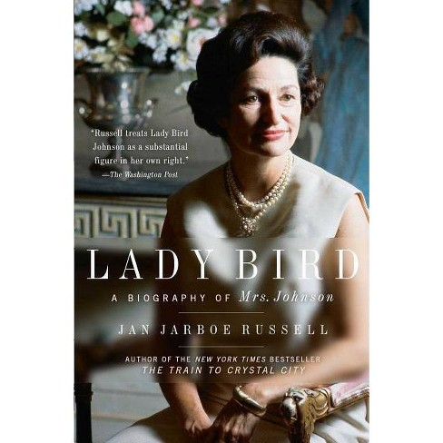 Lady Bird - by  Jan Jarboe Russell (Paperback) - image 1 of 1