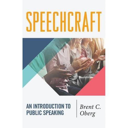 Speechcraft - by  Brent C Oberg (Paperback) - image 1 of 1