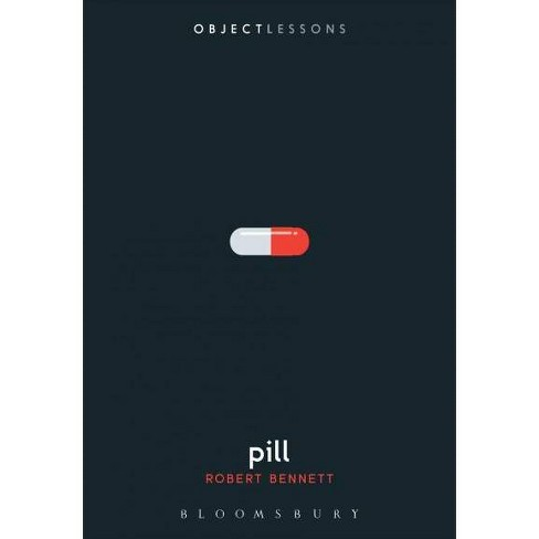 Pill -  (Object Lessons) by Robert Bennett (Paperback) - image 1 of 1