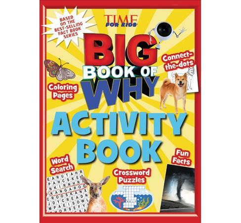 Big Book of Why Activity Book -  (Time for Kids) by Cari Jackson (Paperback) - image 1 of 1