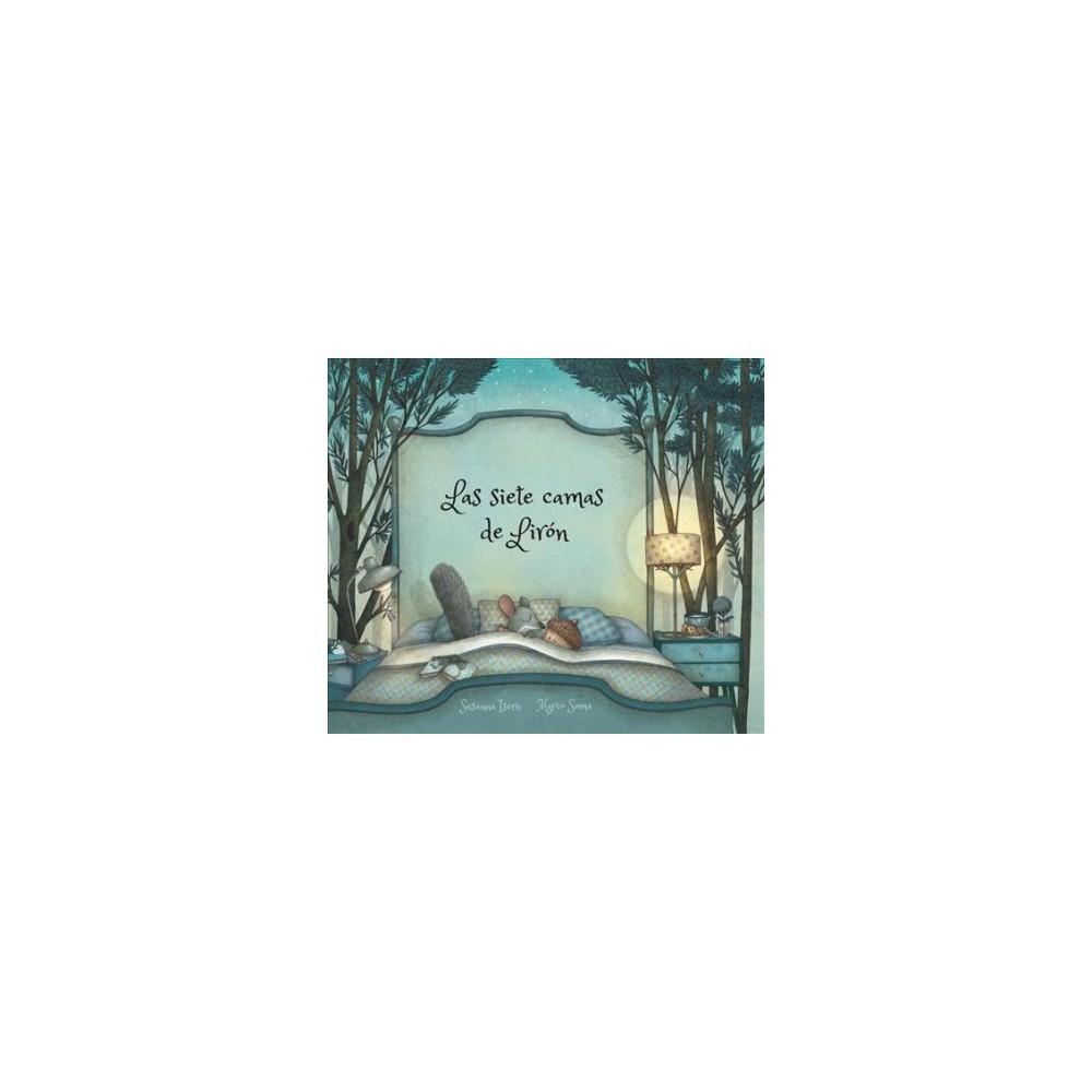 Las siete camas de Lirón - (Nubeclasicos) by Susanna Isern (Hardcover)