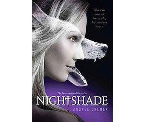 Nightshade (Paperback) by Andrea Cremer - image 1 of 1
