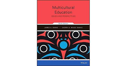 Multicultural Education : Issues and Perspectives (Paperback) (James A. Banks & Cherry A. McGee Banks) - image 1 of 1