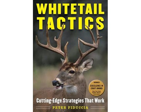 Whitetail Tactics : Cutting-Edge Strategies That Work (Reprint) (Paperback) (Peter J. Fiduccia) - image 1 of 1