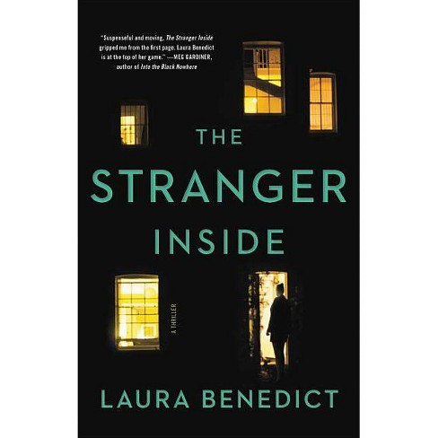The Stranger Inside - by  Laura Benedict (Hardcover) - image 1 of 1