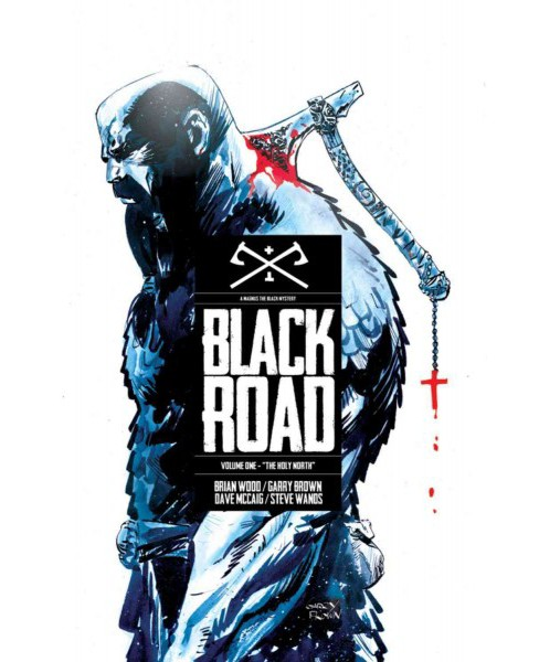 Black Road 1 : The Holy North (Paperback) (Brian Wood) - image 1 of 1