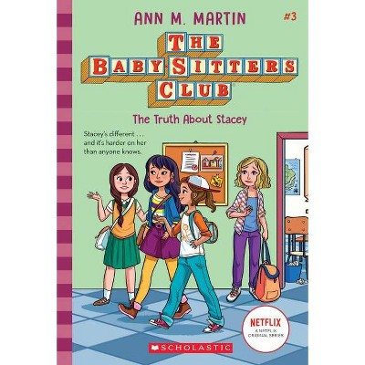 The Truth about Stacey - (Baby-Sitters Club) by  Ann M Martin (Paperback)