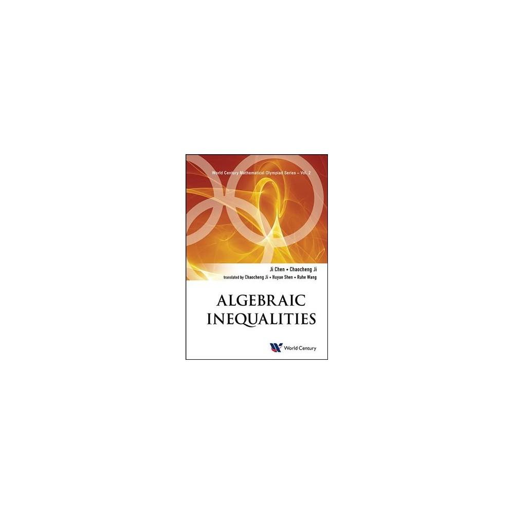 Algebraic Inequalities - by Ji Chen & Chaocheng Ji (Hardcover)