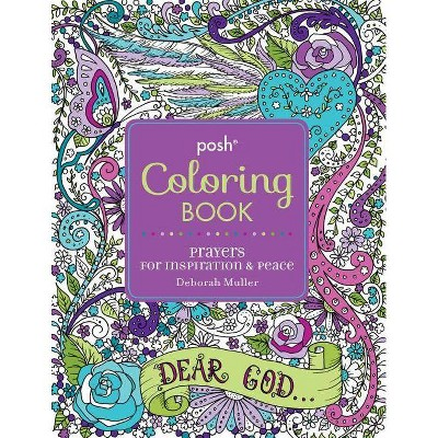 Posh Adult Coloring Book: Prayers for Inspiration & Peace - (Posh Coloring Books)by Deborah Muller