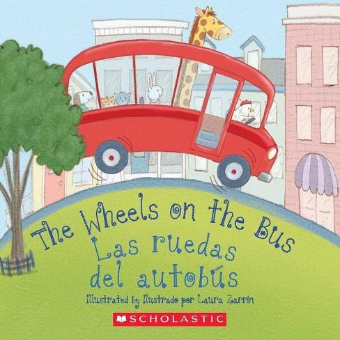 The Wheels on the Bus / Las ruedas del autobs -  (Hardcover) - image 1 of 1