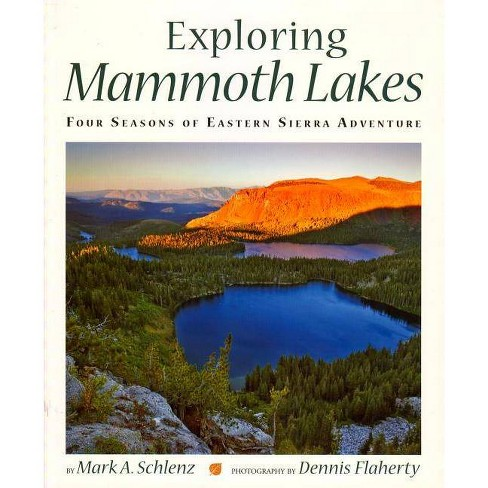 Exploring Mammoth Lakes - (Companion Press) by  Mark A Schlenz (Paperback) - image 1 of 1