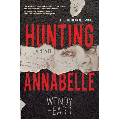Hunting Annabelle - by  Wendy Heard (Paperback) - image 1 of 1