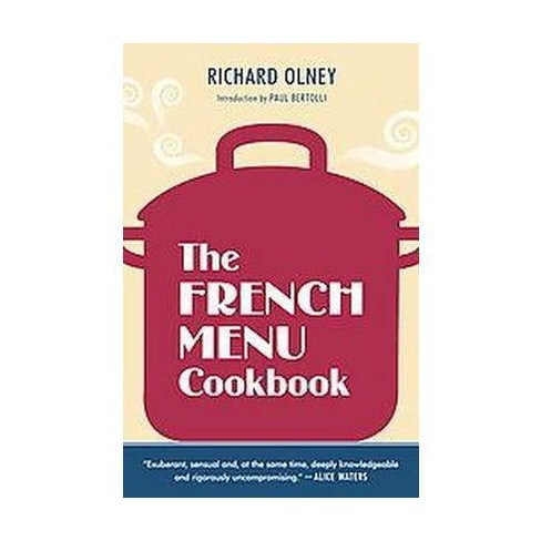 richard olneys french wine and food a wine lovers cookbook