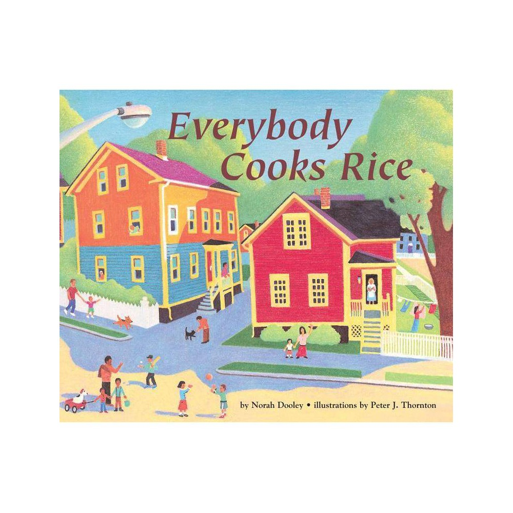Everybody Cooks Rice Carolrhoda Picture Books By Norah Dooley Paperback