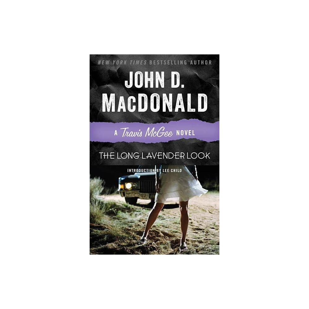 The Long Lavender Look Travis Mcgee Mysteries Paperback By John D Macdonald Paperback