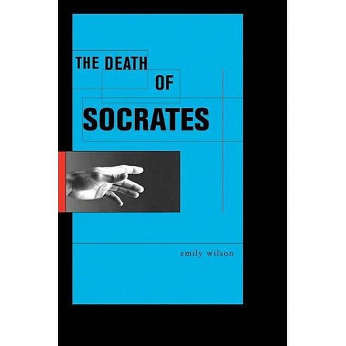 The Death of Socrates - (Profiles in History) by  Emily Wilson (Hardcover) - image 1 of 1
