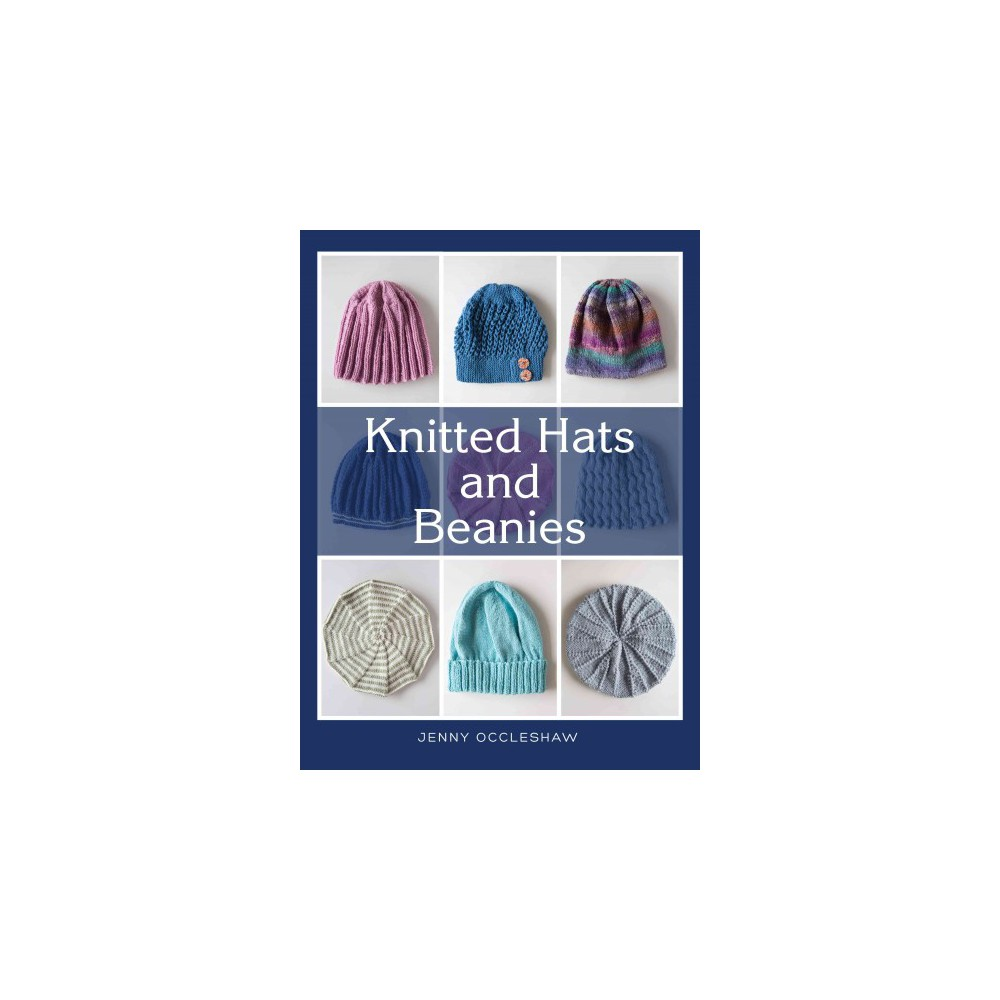 Knitted Hats and Beanies (Paperback) (Jenny Occleshaw)