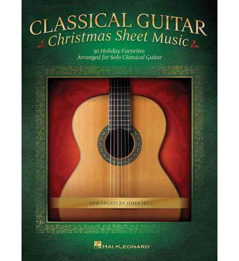 Classical Guitar Christmas Sheet Music : 30 Holiday Favorites Arranged for Solo Classical Guitar - image 1 of 1