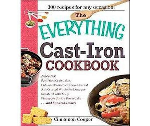 Everything Cast-iron Cookbook (Paperback) (Cinnamon Cooper) - image 1 of 1