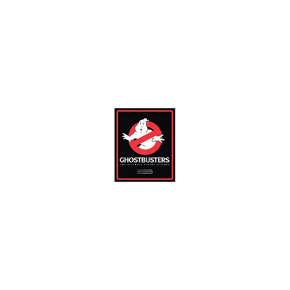 Ghostbusters : The Ultimate Visual History (Hardcover)