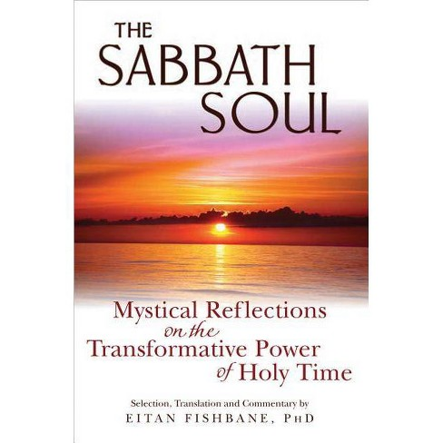 The Sabbath Soul - by  Eitan Fishbane (Paperback) - image 1 of 1