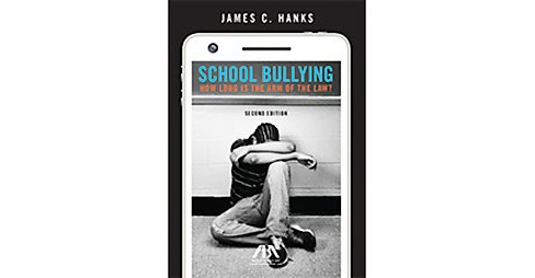 School Bullying : How Long Is the Arm of the Law? (Paperback) (James C. Hanks) - image 1 of 1