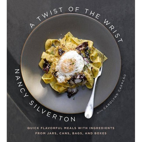 A Twist of the Wrist - by  Nancy Silverton (Hardcover) - image 1 of 1