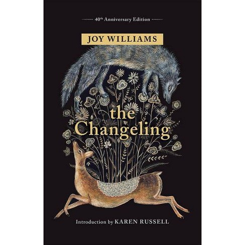 The Changeling - by  Joy Williams (Hardcover) - image 1 of 1