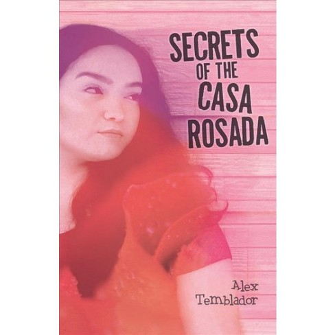 Secrets of the Casa Rosada -  by Alex Temblador (Paperback) - image 1 of 1