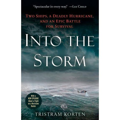 Into the Storm - by  Tristram Korten (Paperback) - image 1 of 1