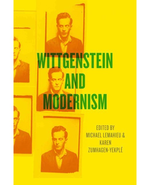 Wittgenstein and Modernism (Paperback) - image 1 of 1