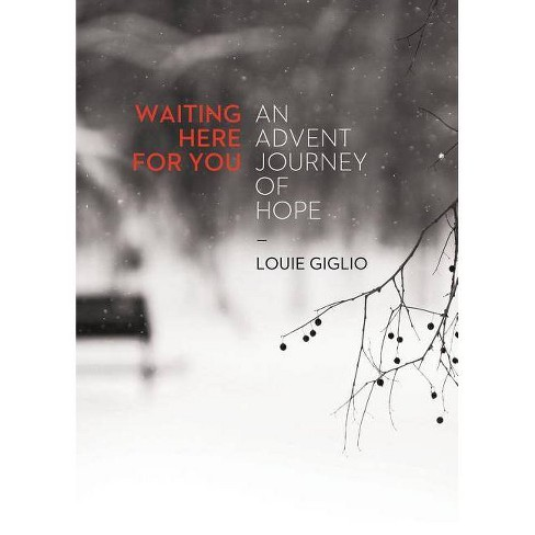 Waiting Here for You - by  Louie Giglio (Paperback) - image 1 of 1